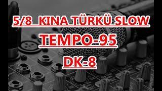 8 DK  5/8 KINA RİTİM 95