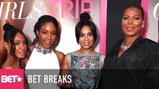 Girls Trip 2 In The Works? - BET Breaks