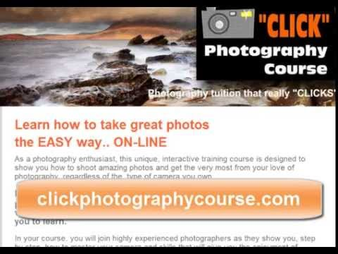 Click Online Photography Course - 18 Easy to Learn Modules