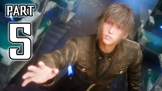 Final Fantasy XV Walkthrough PART 5 (PS4 Pro) No Commentary Gameplay @ 1080p HD ✔