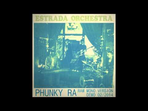 Estrada Orchestra - Phunky Ra (Mono Demo)