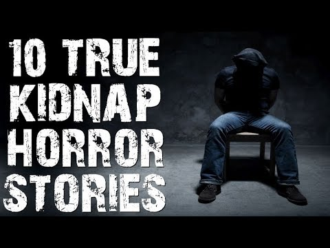 10 TRUE Creepy & Disturbing Abduction Horror Stories From Reddit | (Scary Stories)
