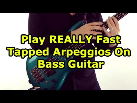 How To Play REALLY Fast Tapped Arpeggios On Bass