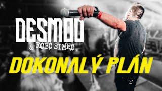 DESMOD a Robo Šimko - Dokonalý plán