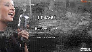 Travel - Bolbbalgan4 (Instrumental & Lyrics)