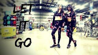 Let it Go | Badshah | Isha Dang ft.Anuja | Dance Fit Live