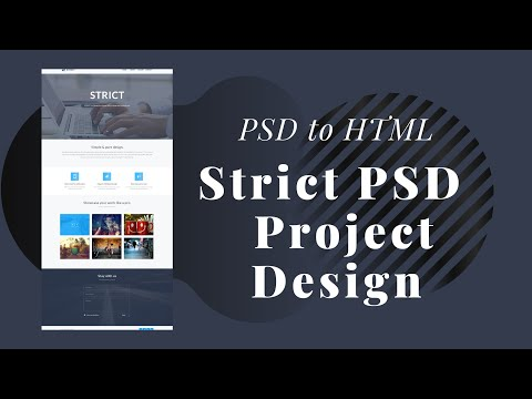 Strict PSD To HTML Project Design