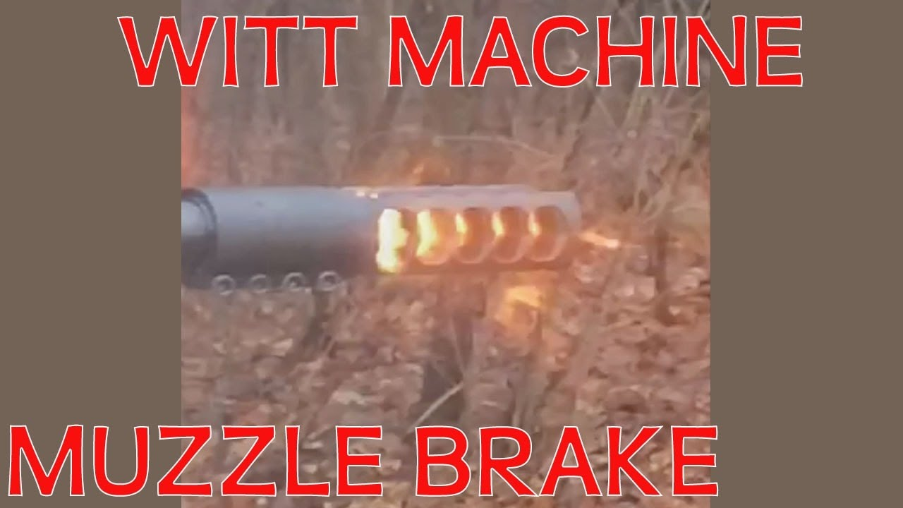Muzzle Brake Witt Machine MB1 On a 300 Win Mag Install and demo!