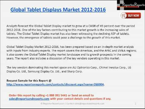 Global Tablet Displays Market 2012 2016