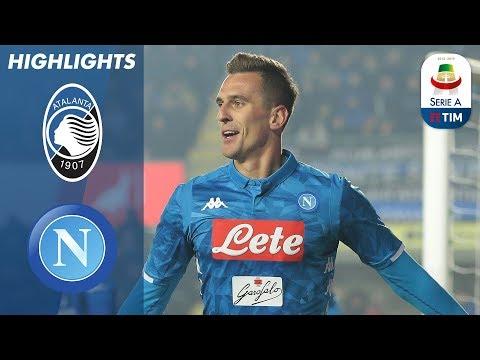 Atalanta 1-2 Napoli | Super Sub Milik Scores Late Winner For Napoli | Serie A