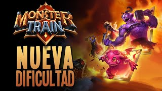 MONSTER TRAIN | NUEVA DIFICULTAD y el WOMBO COMBO!