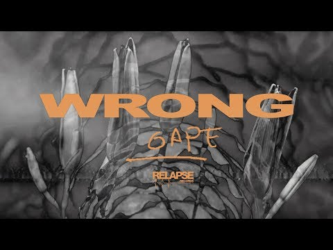 WRONG  - Gape (Official Music Video)