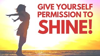 Give Yourself Permission to SHINE | Morning I AM Affirmations Bob Baker
