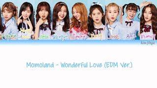 MOMOLAND - Wonderful Love (EDM Version) -Japanese ver.-