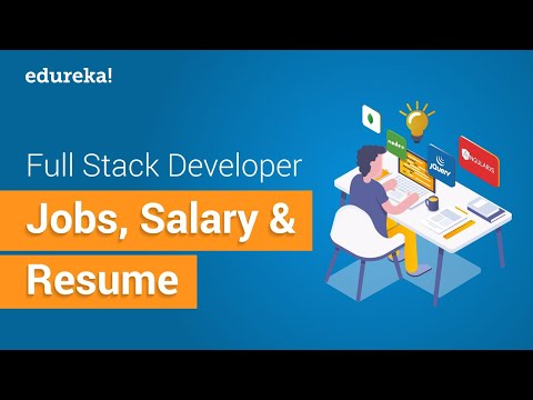 Full Stack Developer Jobs, Salary & Resume | Full Stack Development Training | Edureka