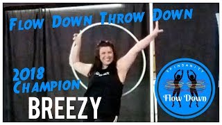 2018 Flow Down Throw Down Solo Champion! Breezy Bre Crissman
