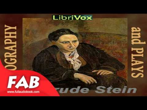 Geography and Plays Part 1/2 Full Audiobook by Gertrude STEIN by General Fiction