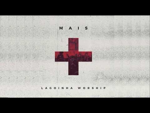 Mais - Lagoinha Worship Lagoinha NIterói -