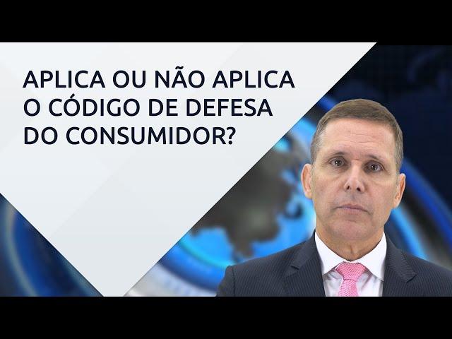 Quando se aplica o Código de Defesa do Consumidor, de acordo com o STJ – com Prof. Fernando Capez