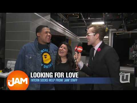 Looking for Love from The Jam Staff with Tim the Intern!