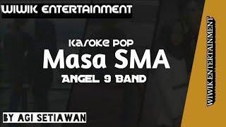 Karoke Pop Masa SMA Angel 9 Band