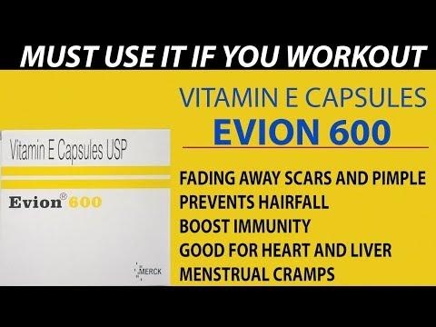 Benefits, dosage And Side Effects Of Evion 600mg Vitamin E Capsules Hindi