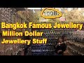 Bangkok Famous Jewellery Market | Better Than India | Million Dollar Stuff | Indra Market...