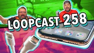 IPHONE PODE SER FORÇADO A TER USB-C NESTE ANO! Loopcast 258