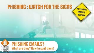 IT TECH TIPS #2 - Phishing
