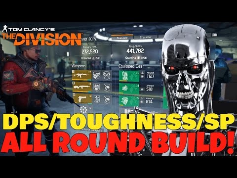 The Division: AMAZING ALL ROUND DPS/TOUGHNESS/SP BUILD! PvP & PvE! Build Update!