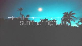 Wonderlust - Summer Nights