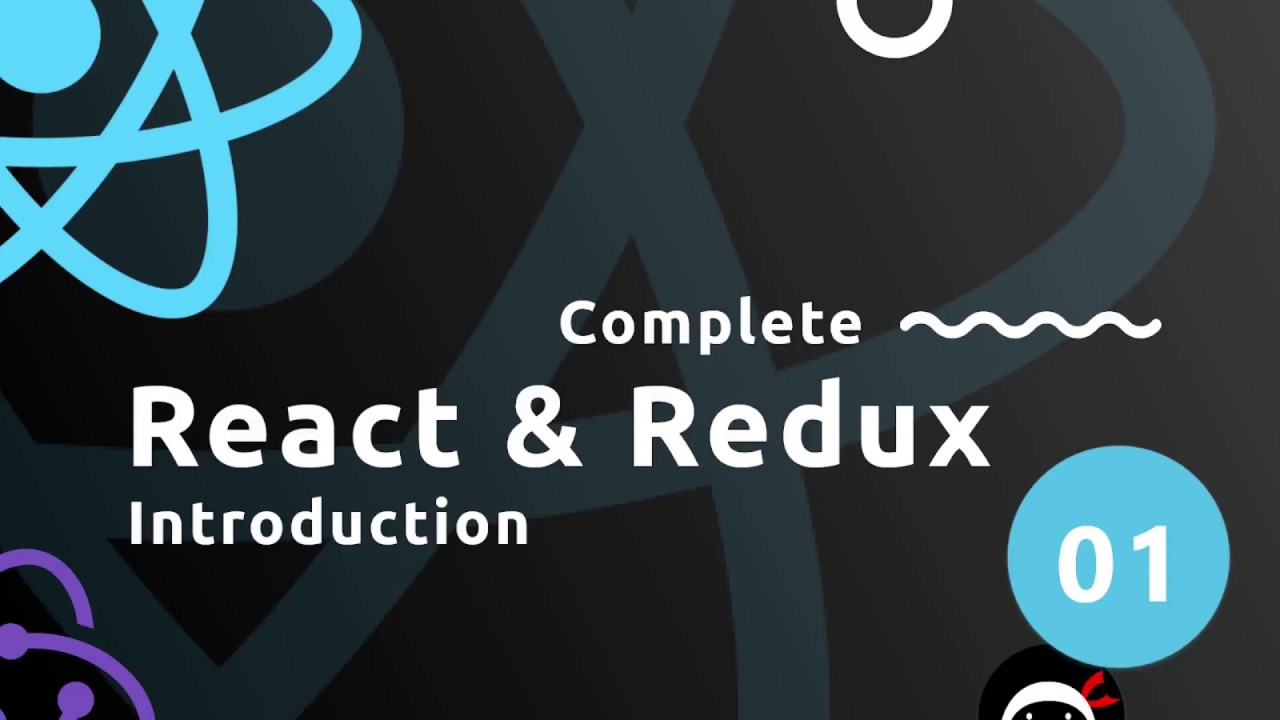 complete react tutorial redux 1 introduction youtube