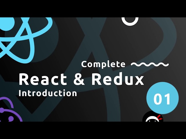 Complete React Tutorial (& Redux ) #1- Introduction