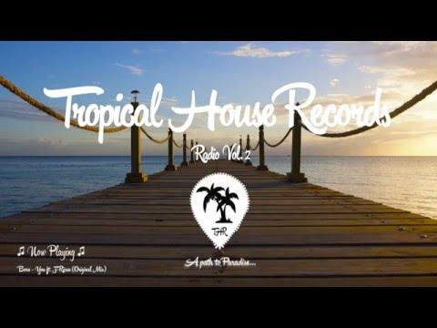 Tropical House Radio Vol. 2