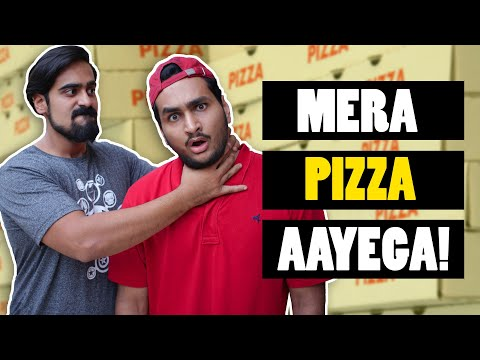 Funny Hindi Vines: MERA PIZZA AAYEGA Ft. Akash Dodeja, Kunal Chhabhria | Anmol Sachar Videos