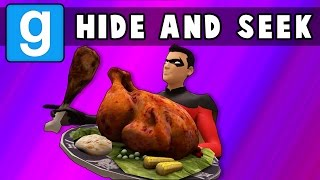 Gmod Hide and Seek - Thanksgiving Turkey Edition! (Garry's Mod Funny Moments)