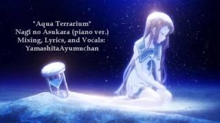 (ENGLISH) Nagi no Asukara - Aqua Terrarium [piano ver.]