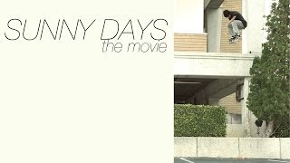 SUNNY DAYS: The Movie