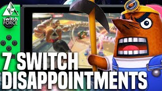 Top 7 Switch Disappointments and Letdowns!