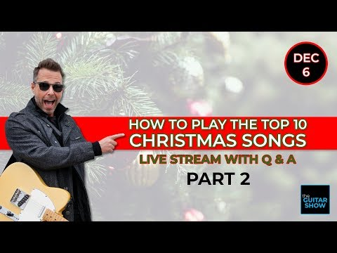 How To Play the Top 10 Christmas Songs - Part 2 - Live Lesson + Q&A