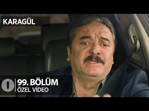 Kendal türkü söylerse... Karagül 99. Bölüm