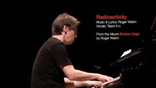 Radioactivity (from the album 'Broken Cage')