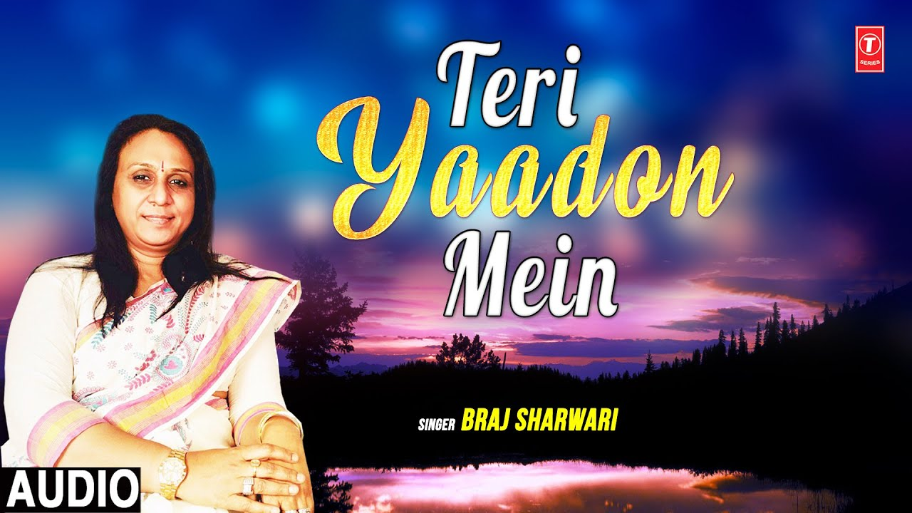 """Teri Yaadon Mein"" Braj Sharwari 