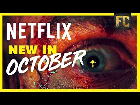 Best Movies On Netflix October 2018 | Good Movies To Watch On Netflix Right Now | Flick Connection