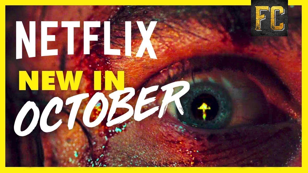 top netflix movies october 2018