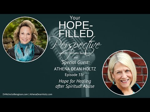 Hope for healing after spiritual abuse - Episode 33