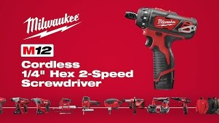 "Milwaukee® M12™ 1/4"" Hex 2-Speed Screwdriver 2406-22"