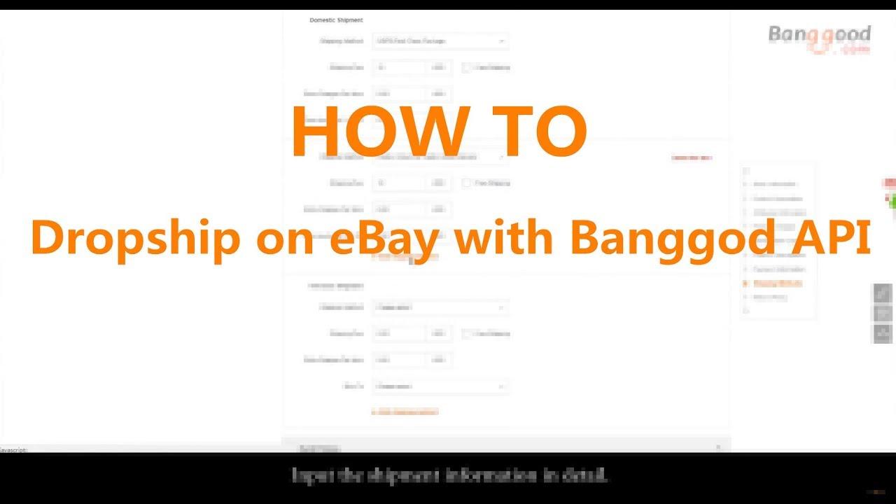 HOW TO Dropship on eBay with Banggod API: Directly list