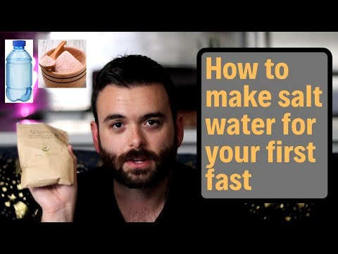 How To Make Your Salt Water Formula For Fasting