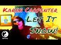 Tribute to Karen Carpenter!  - Let It Snow Cover #HarmonySingsChristmas